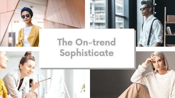 On-trend Sophisticate Brand Personality