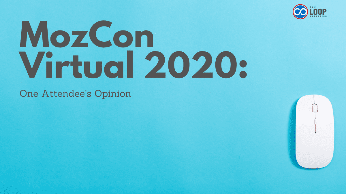 MozCon Virtual 2020: One Attendee's Opinion